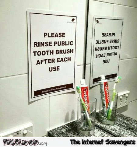 Funny public toothbrush sign @PMSLweb.com