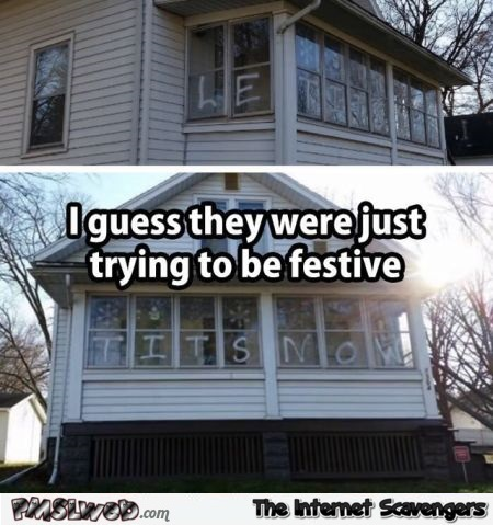 Trying to be festive funny fail – Silly Sunday @PMSLweb.com