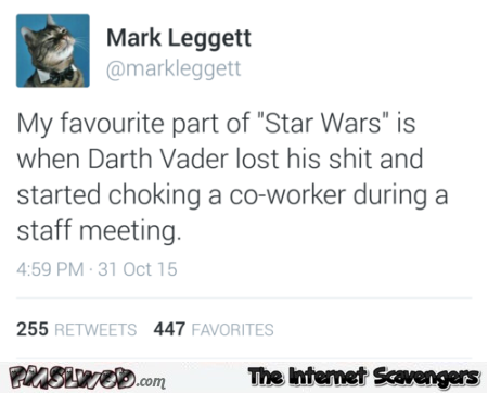 When Darth Vader lost his shit funny tweet – Hump day funnies @PMSLweb.com