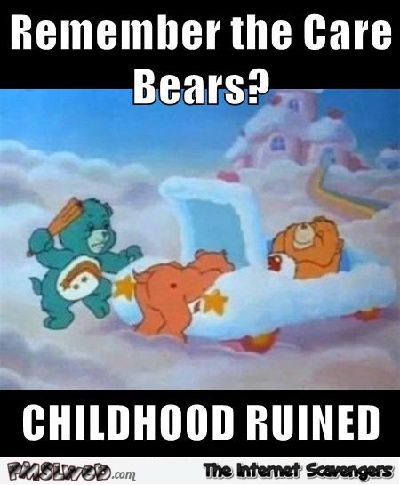 Remember the care bears meme @PMSLweb.com