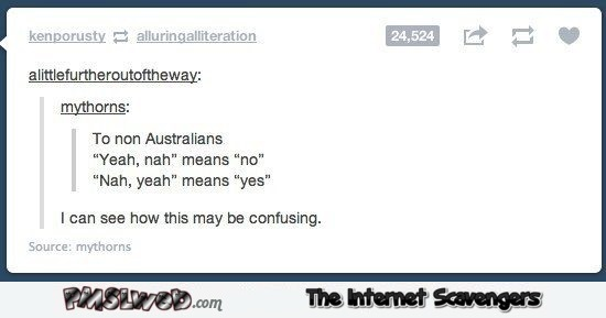 Australian can be confusing humor
