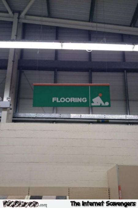 Funny flooring sign – Wednesday lolz @PMSLweb.com