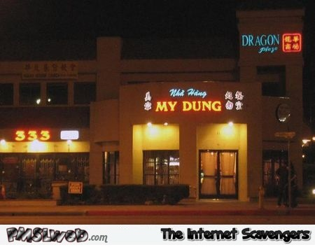 My dung funny Asian restaurant name @PMSLweb.com