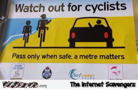 Watch out for cyclists funny Australian sign @PMSLweb.com