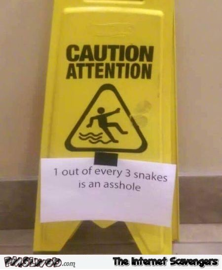 Funny snake warning sign @PMSLweb.com