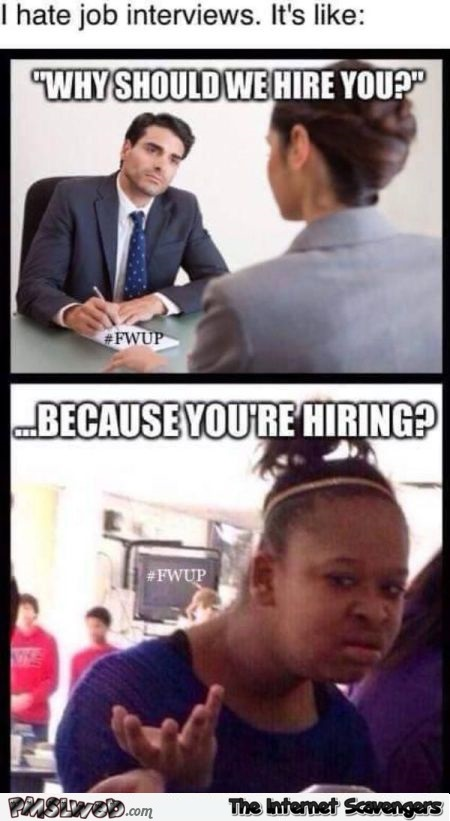 Job interview meme @PMSLweb.com