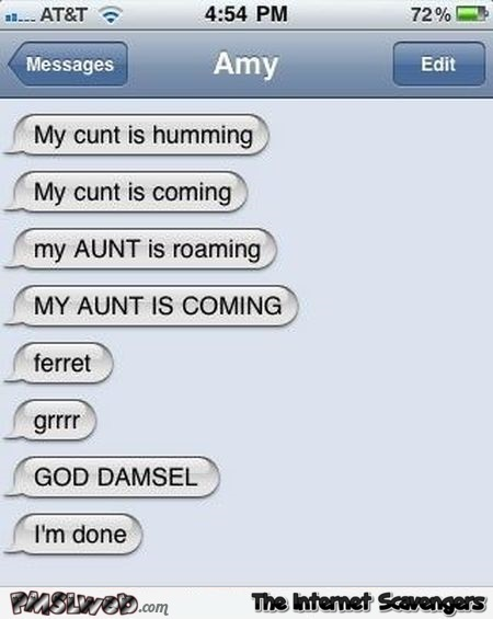My aunt is coming funny autocorrect