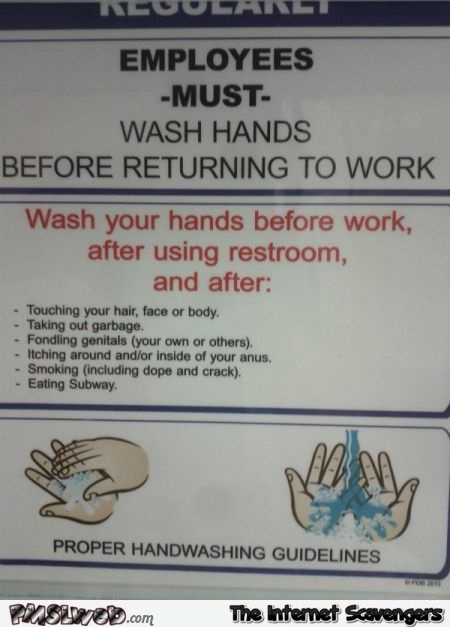 Employees must wash hands funny sign @PMSLweb.com