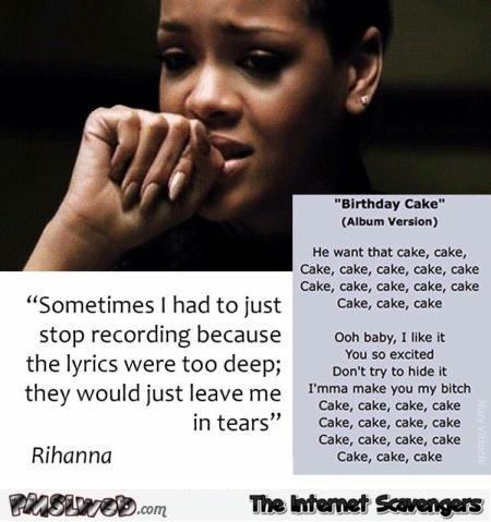 Funny Rihanna lyrics comment @PMSLweb.com
