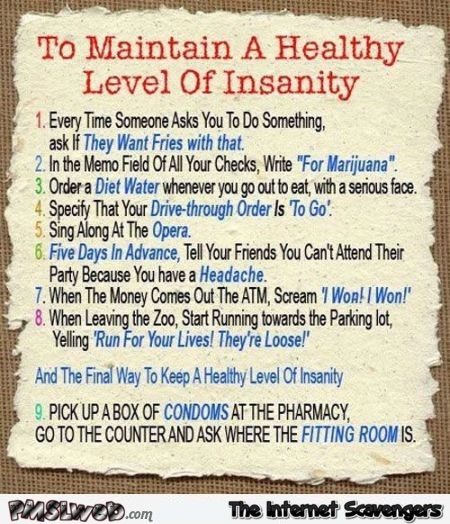 To maintain a healthy level of insanity @PMSLweb.com