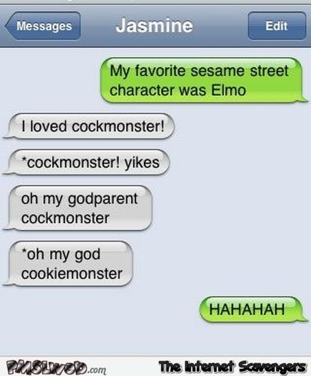 Funny sesame street character autocorrect @PMSLweb.com