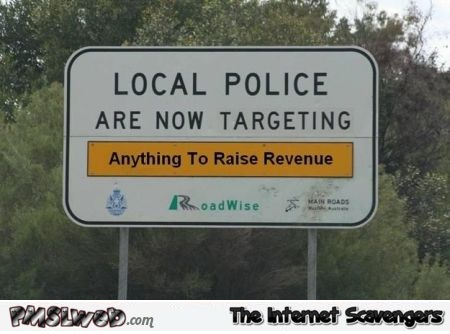 Funny Aussie local police sign @PMSLweb.com