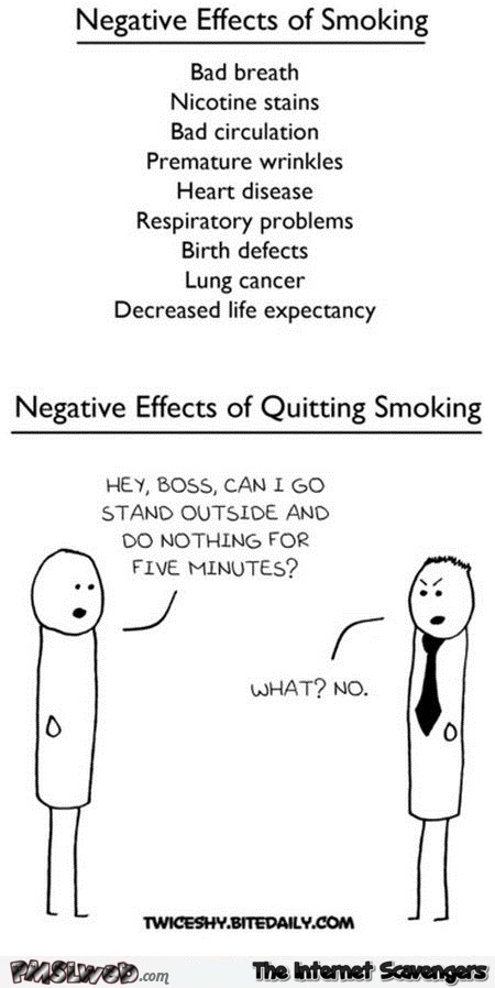 Funny negative effects of smoking versus quitting @PMSLweb.com