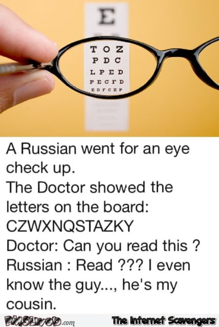 Funny Russian eye check-up joke @PMSLweb.com