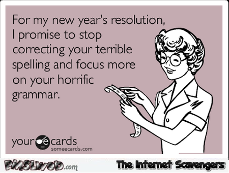 Funny Spelling And Grammar New Year Resolutions Ecard
