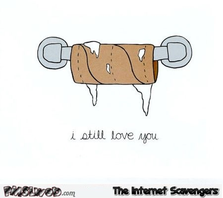 I still love you funny toilet roll card @PMSLweb.com