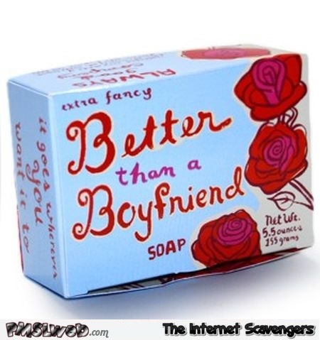 Better than a boyfriend soap @PMSLweb.com