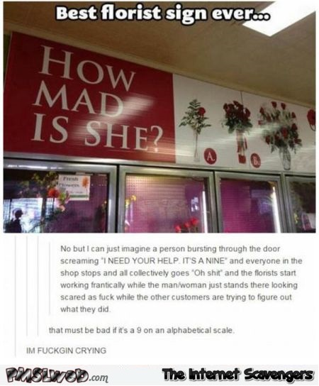 Funny florist sign comment answer @PMSLweb.com