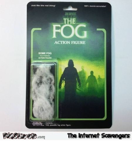 Funny the fog action figure @PMSLweb.com