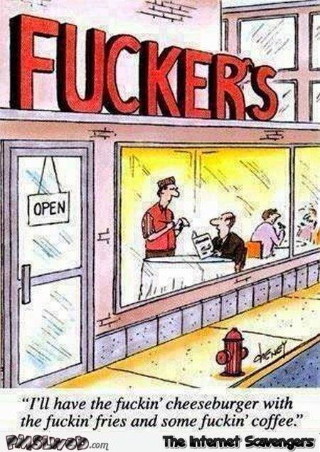 Funny F*ckers restaurant cartoon @PMSLweb.com