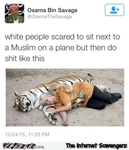 Funny white people are scared to sit next to a Muslim on a plane tweet @PMSLweb.com