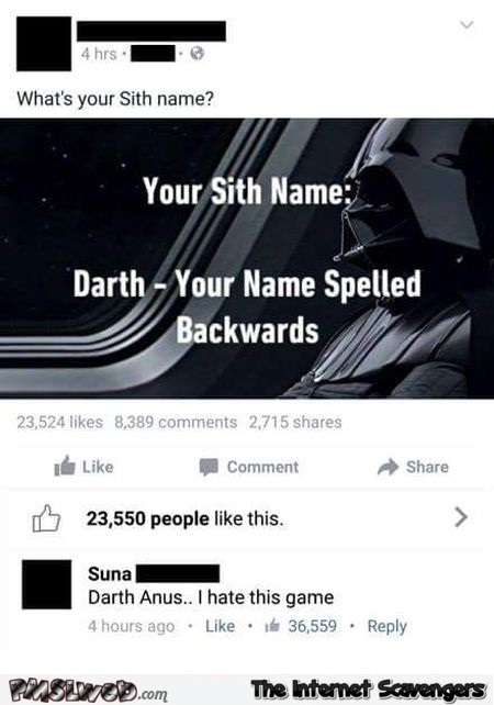 Your sith name game funny comment – Wednesday funnies @PMSLweb.com