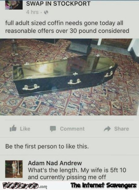 Funny coffin for sale comment @PMSLweb.com