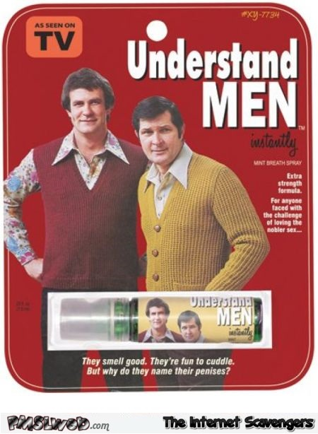 Funny understand men spray @PMSLweb.com