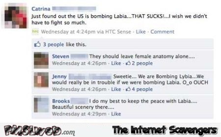 The US is bombing Labia facebook fail @PMSLweb.com