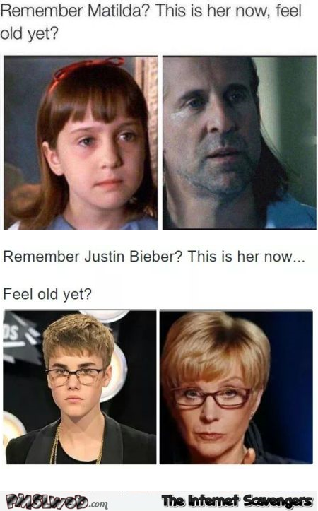 Feel old yet humor @PMSLweb.com