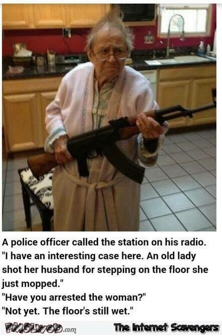 Old lady shot her husband joke – Hump day humor @PMSLweb.com