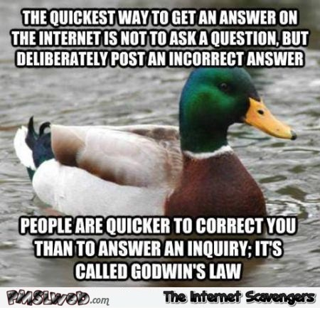 Quickest way to get an answer on the internet meme – Thursday humor @PMSLweb.com
