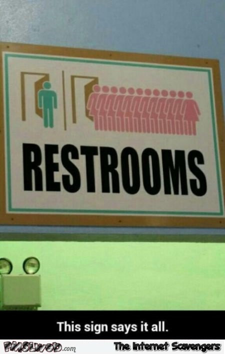 Funny restrooms sign @PMSLweb.com