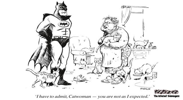 Funny you are not what I expected catwoman – Monday laughter @PMSLweb.com