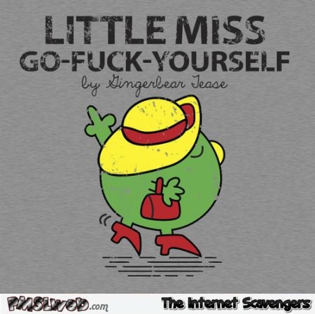 Little miss go f*ck yourself @PMSLweb.com