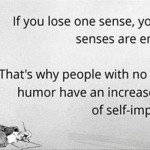 People with no sense of humor funny quote @PMSLweb.com