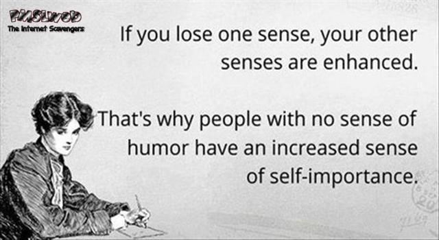 People with no sense of humor funny quote