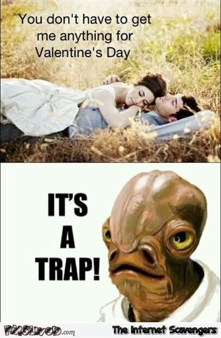 Valentine's day it's a trap meme @PMSLweb.com