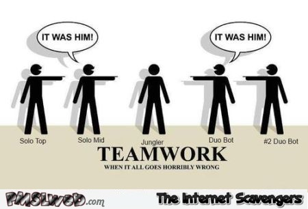 League of legends teamwork humor @PMSLweb.com
