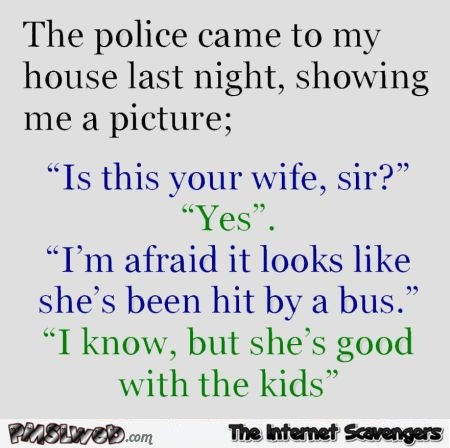 Ugly wife joke @PMSLweb.com