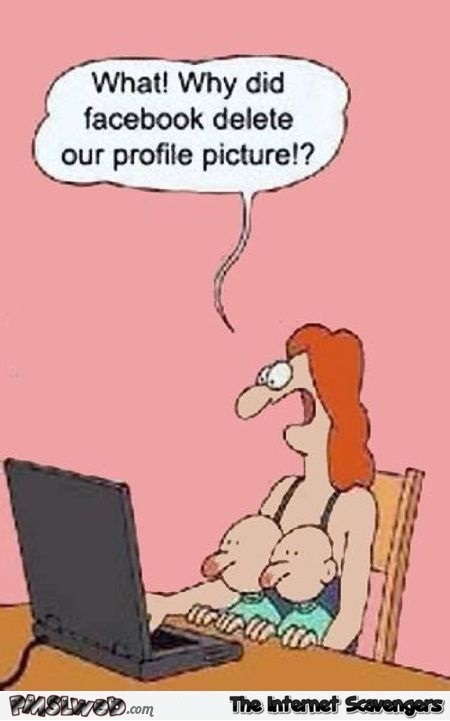Facebook deleted our profile picture funny cartoon @PMSLweb.com