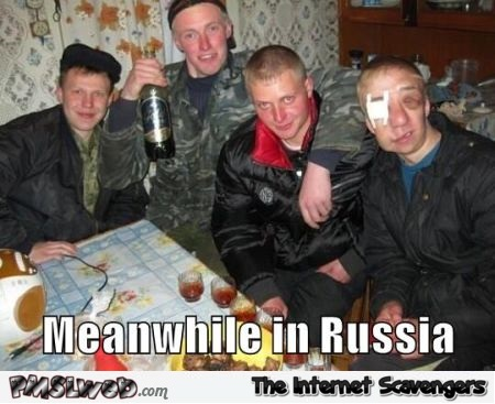 Meanwhile in Russia meme