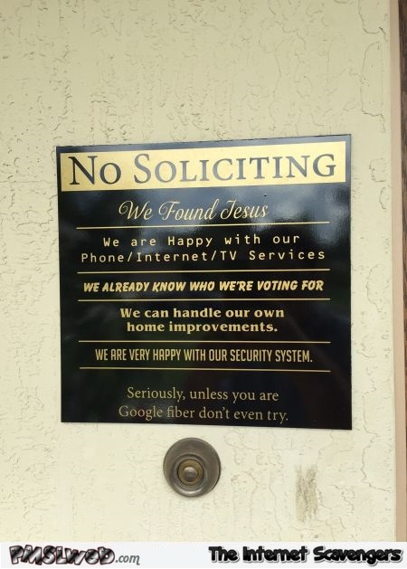 Funny no soliciting sign @PMSLweb.com