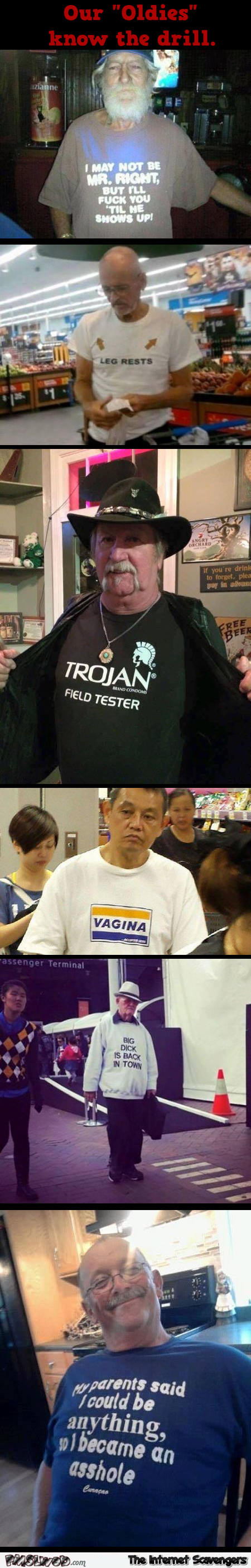 Our Oldies know the drill funny t-shirts @PMSLweb.com