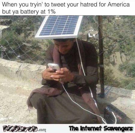 When you're trying to tweet your hate for America humor @PMSLweb.com