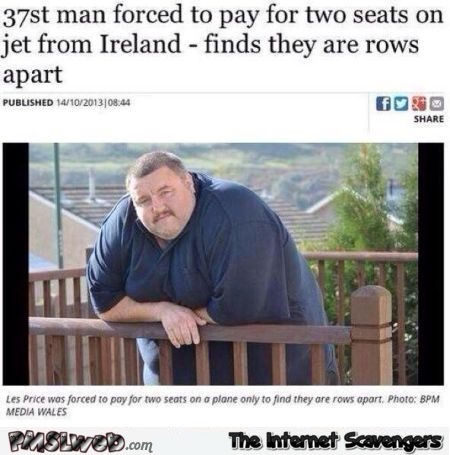Irish man forced to pay for 2 seats funny news – Irish humor @PMSLweb.com
