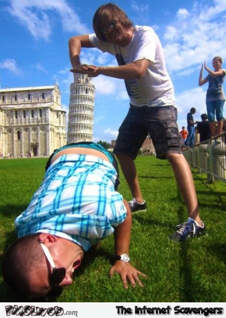 How to pose in front of the tower of Pisa humor @PMSLweb.com