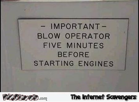 Funny blow operator sign