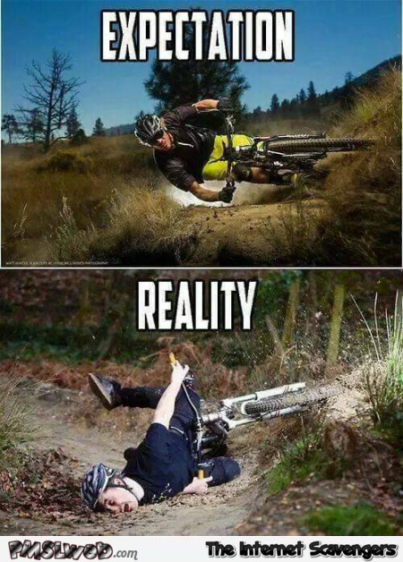 Funny mountain bike expectations versus reality @PMSLweb.com