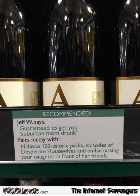 Recommended wine humor @PMSLweb.com